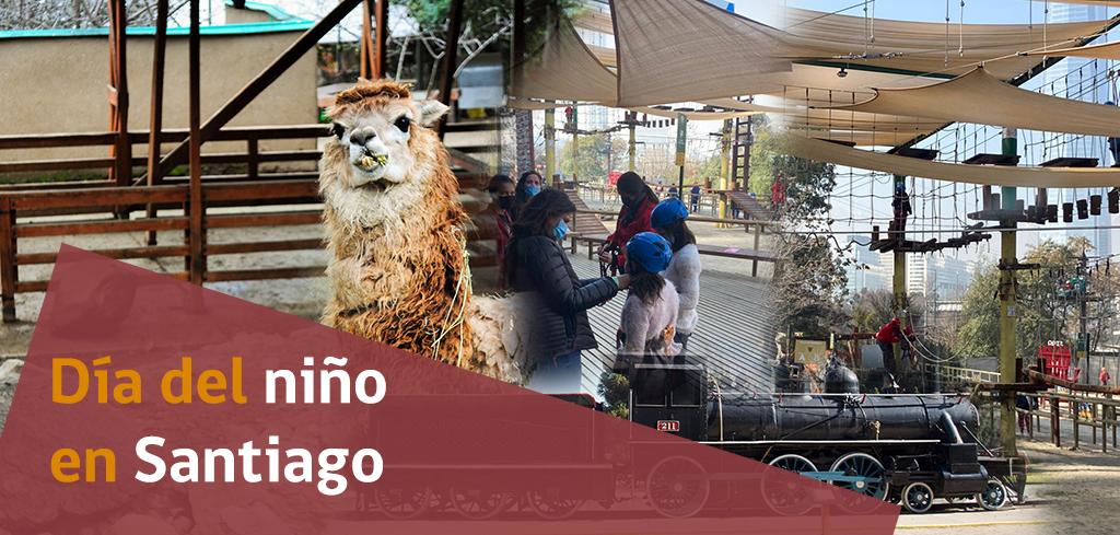 Celebra el día del niño con los mejores panoramas en Santiago y la Región Metropolitana
